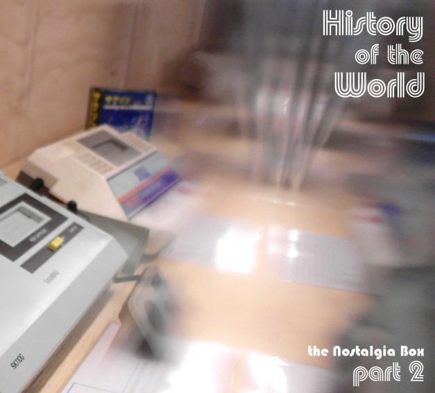 NostalgiaHistWorldPt2-1