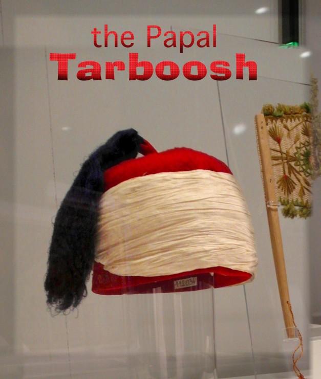 ThePapalTarboosh-13